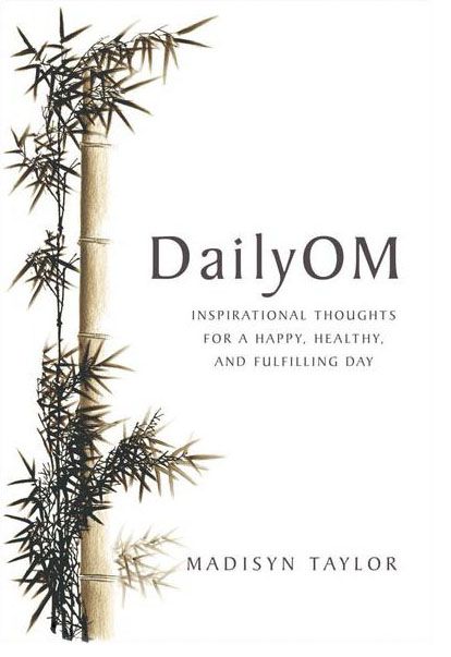 DailyOM Book by Madisyn Taylor