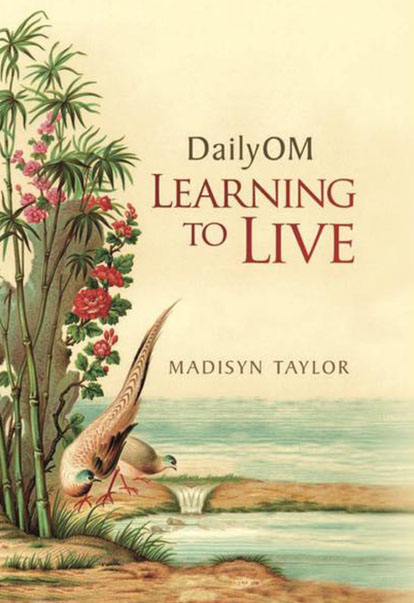 Learning to Live Book by Madisyn Taylor