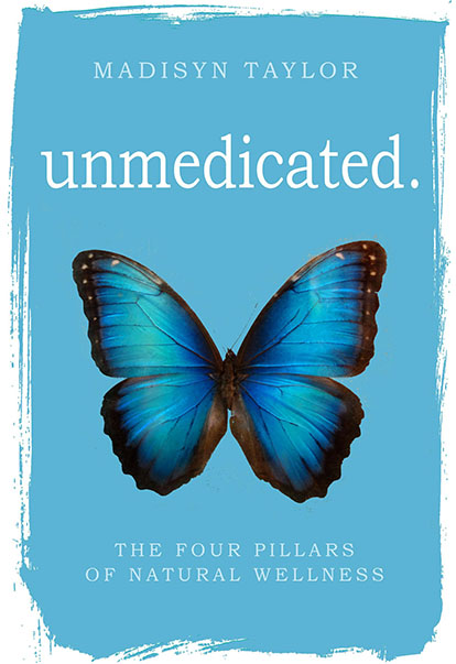 Unmedicated Book by Madisyn Taylor