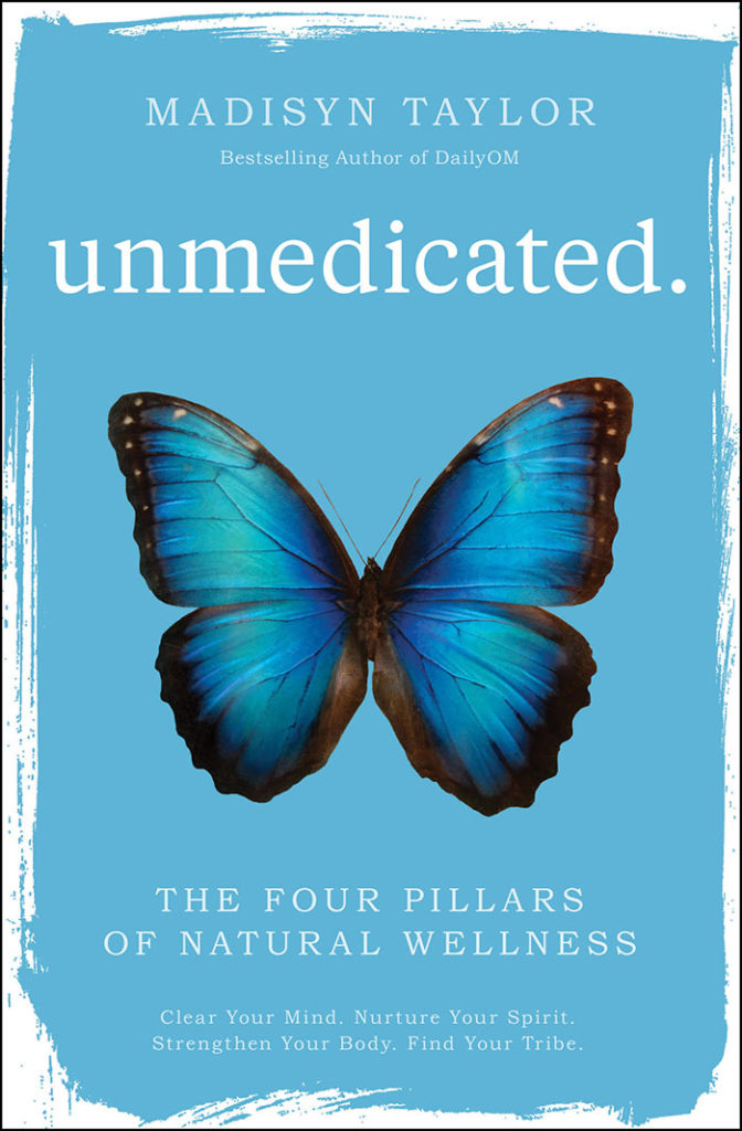 Unmedicated by Madisyn Taylor